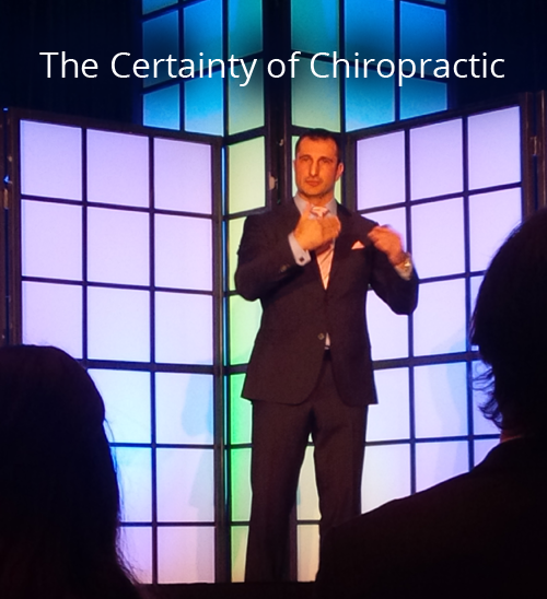 The Certainty of Chiropractic